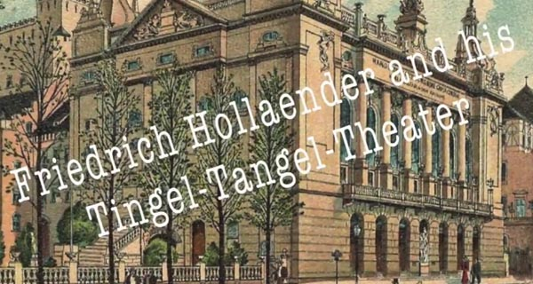 Video thumbnail of Friedrich Hollaender and his Tingel-Tangel-Theater