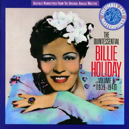 CD cover of 'The Quintessential Billie Holiday (1939-1940)' by Billie Holiday