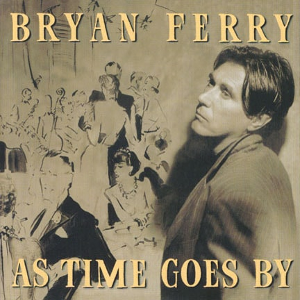 CD cover of 'As Time Goes By' by Brian Ferry